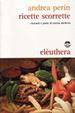 Cover of Ricette scorrette
