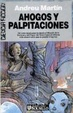 Cover of Ahogos y palpitaciones