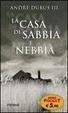 Cover of La casa di sabbia e nebbia