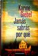 Cover of Jamás sabrás por qué