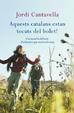 Cover of Aquests catalans estan tocats del bolet!