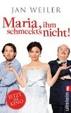 Cover of Maria, ihm schmeckt's nicht!