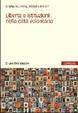 Cover of Libertà e istituzioni nella città volontaria.
