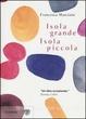 Cover of Isola grande, isola piccola