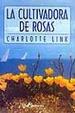 Cover of La cultivadora de rosas