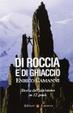 Cover of Di roccia e di ghiaccio