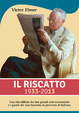 Cover of Il riscatto. 1933-2013