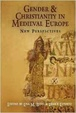 Cover of Gender and Christianity in Medieval Europe