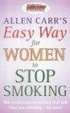 Cover of Allen Carr's Easy Way for Women to Stop Smoking
