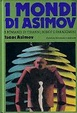 Cover of I Mondi di Asimov