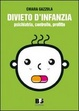 Cover of Divieto d'infanzia