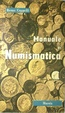 Cover of Manuale di numismatica
