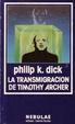Cover of La transmigración de Timothy Archer