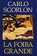 Cover of La foiba grande