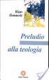 Cover of Preludio alla teologia