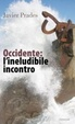 Cover of Occidente: l'ineludibile incontro