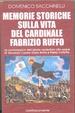 Cover of Memorie storiche sulla vita del cardinale Fabrizio Ruffo