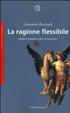 Cover of La ragione flessibile. Modi d'essere e stili di pensiero