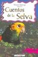 Cover of Cuentos De La Selva/ the Story of the Jungle