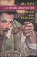 Cover of Le ricette ritrovate del talismano della felicità