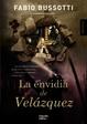Cover of La envidia de Velazquez