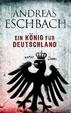 Cover of Ein König für Deutschland