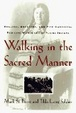 Cover of Walking in the Sacred Manner