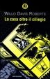 Cover of La casa oltre il ciliegio