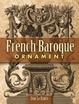 Cover of French Baroque Ornament