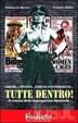 Cover of Tutte dentro! Il cinema della segregazione femminile
