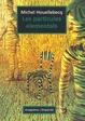 Cover of Les partícules elementals