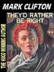 Cover of They'd Rather Be Right