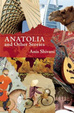 Cover of Anatolia and Other Stories