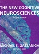 Cover of The new cognitive neurosciences