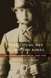 Cover of Park Chung Hee and Modern Korea