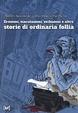 Cover of Erezioni, eiaculazioni, esibizioni e altre storie di ordinaria follia