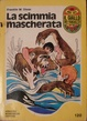 Cover of La scimmia mascherata