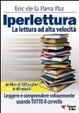 Cover of Iperlettura. La lettura ad alta velocità. Leggere e comprendere velocemente usando tutto il cervello