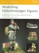 Cover of Modelling Fallschirmjäger Figures