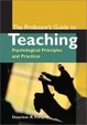 Cover of The Professor's Guide to Teaching