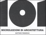 Cover of 101 microlezioni di architettura