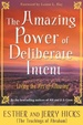 Cover of The Amazing Power of Deliberate Intent