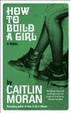 Cover of How to Build a Girl