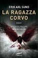 Cover of La ragazza corvo