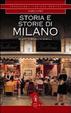 Cover of Storia e storie di Milano. Da Sant'Ambrogio al Duemila