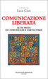 Cover of Comunicazione liberata