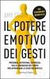 Cover of Il potere emotivo dei gesti