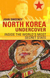 Cover of North Korea Undercover