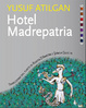 Cover of Hotel Madrepatria