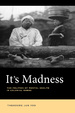 Cover of It's Madness